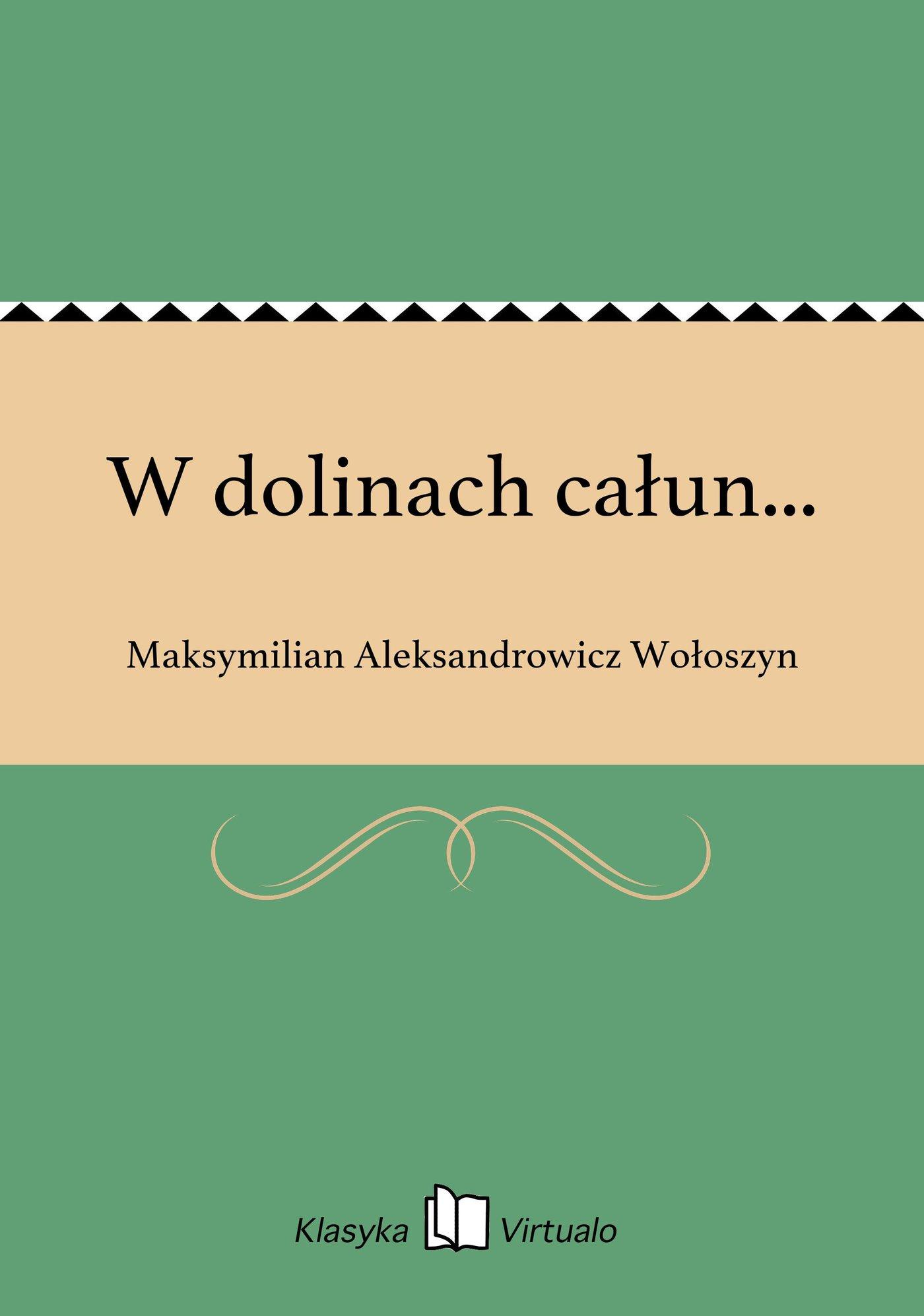 W dolinach całun... - Ebook (Książka na Kindle) do pobrania w formacie MOBI
