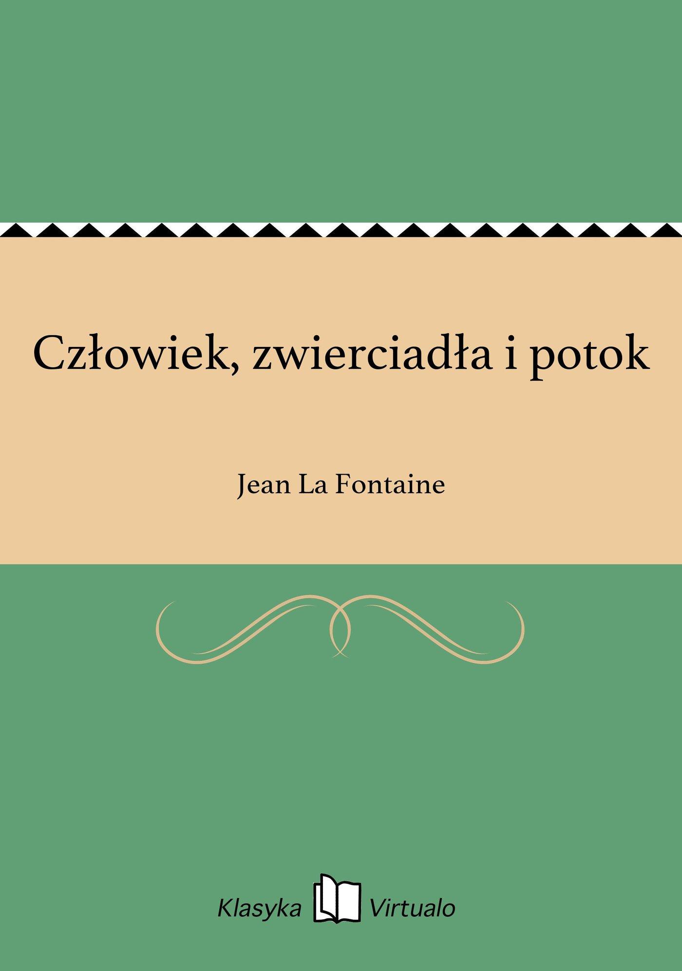 Człowiek, zwierciadła i potok - Ebook (Książka na Kindle) do pobrania w formacie MOBI