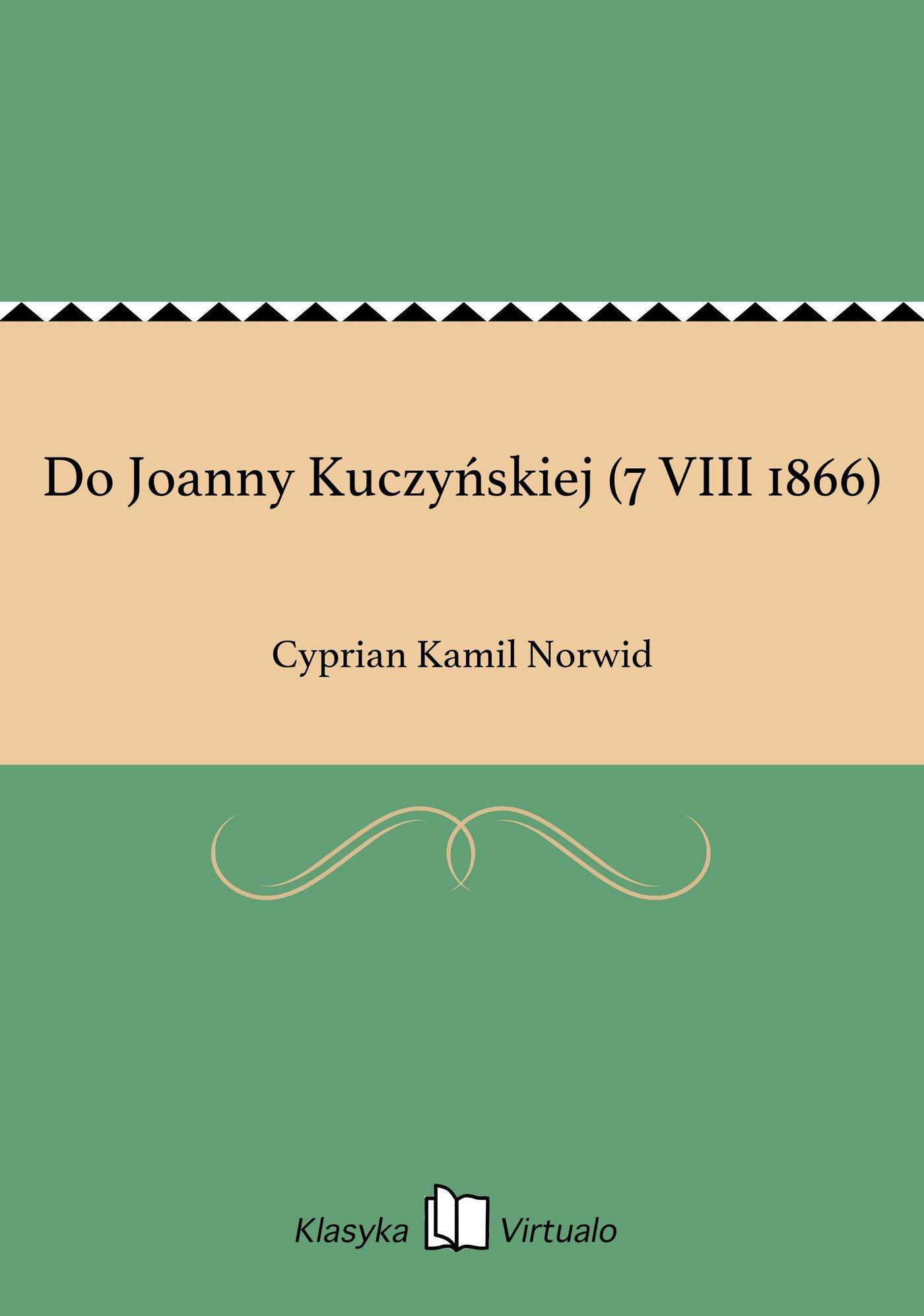 Do Joanny Kuczyńskiej (7 VIII 1866) - Ebook (Książka na Kindle) do pobrania w formacie MOBI