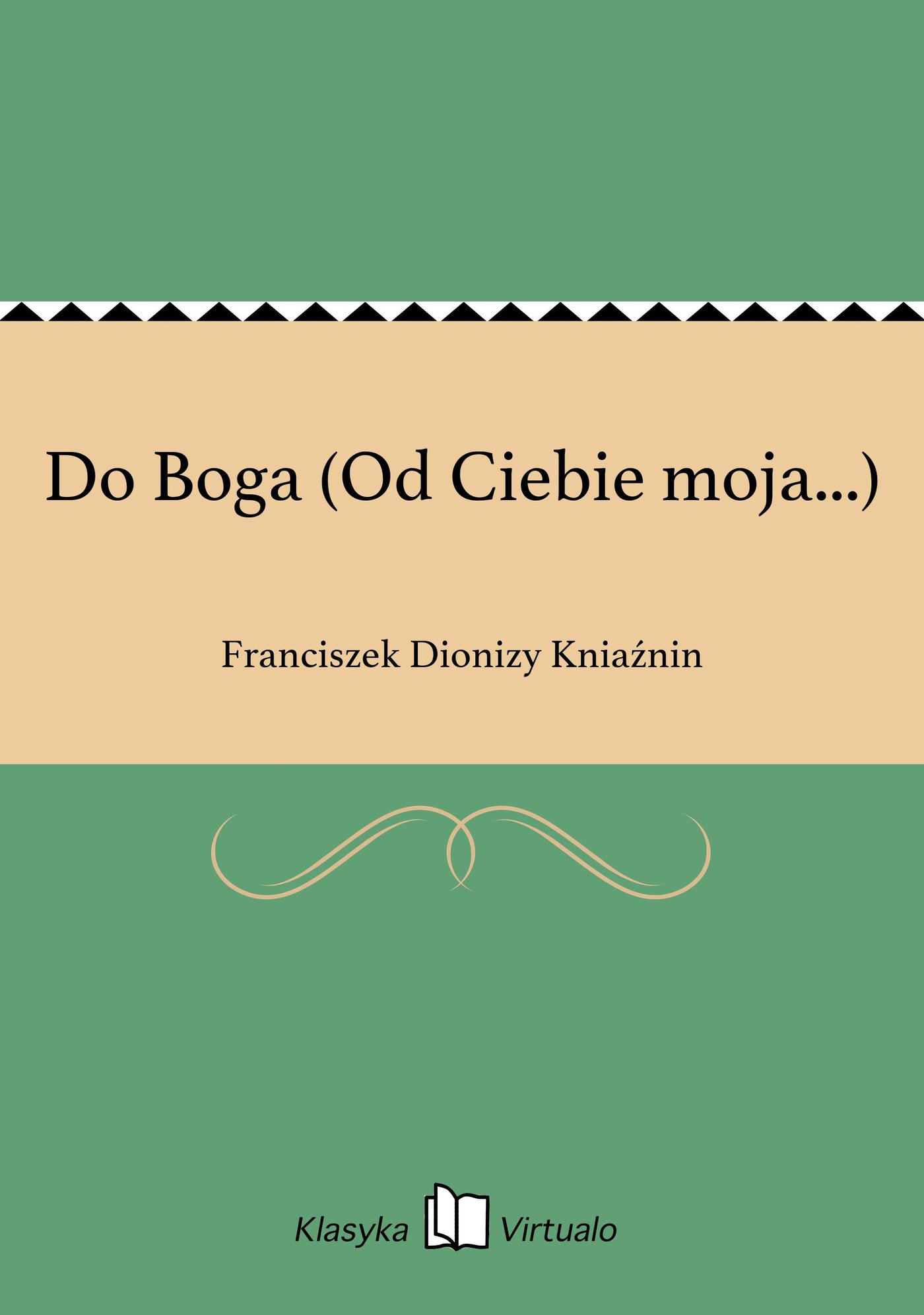 Do Boga (Od Ciebie moja...) - Ebook (Książka na Kindle) do pobrania w formacie MOBI