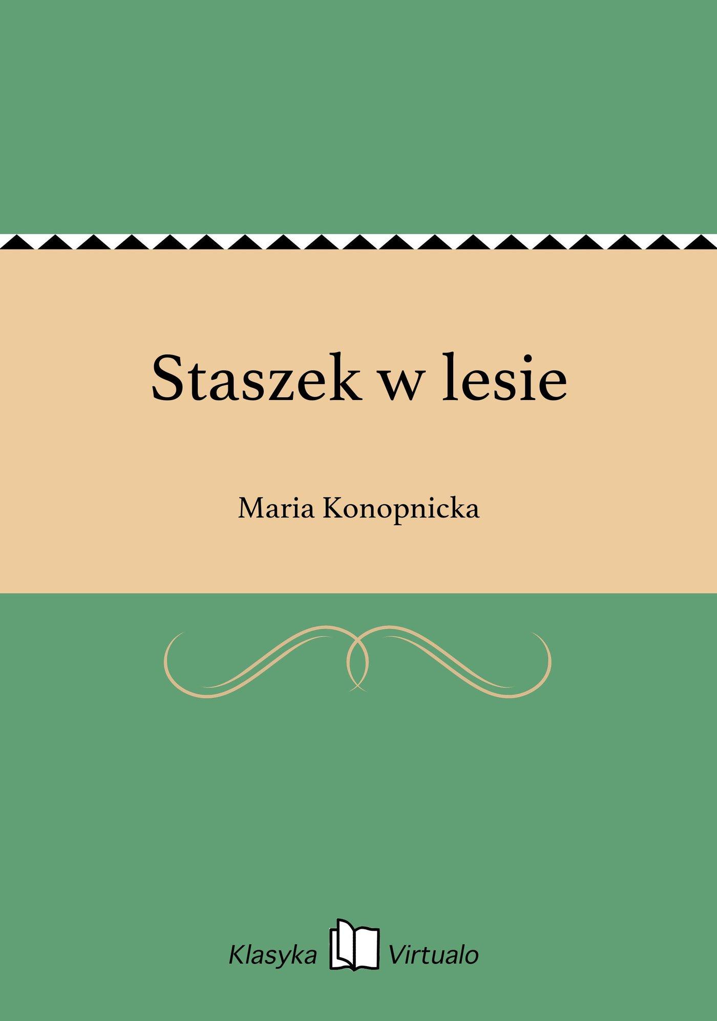 Staszek w lesie - Ebook (Książka na Kindle) do pobrania w formacie MOBI