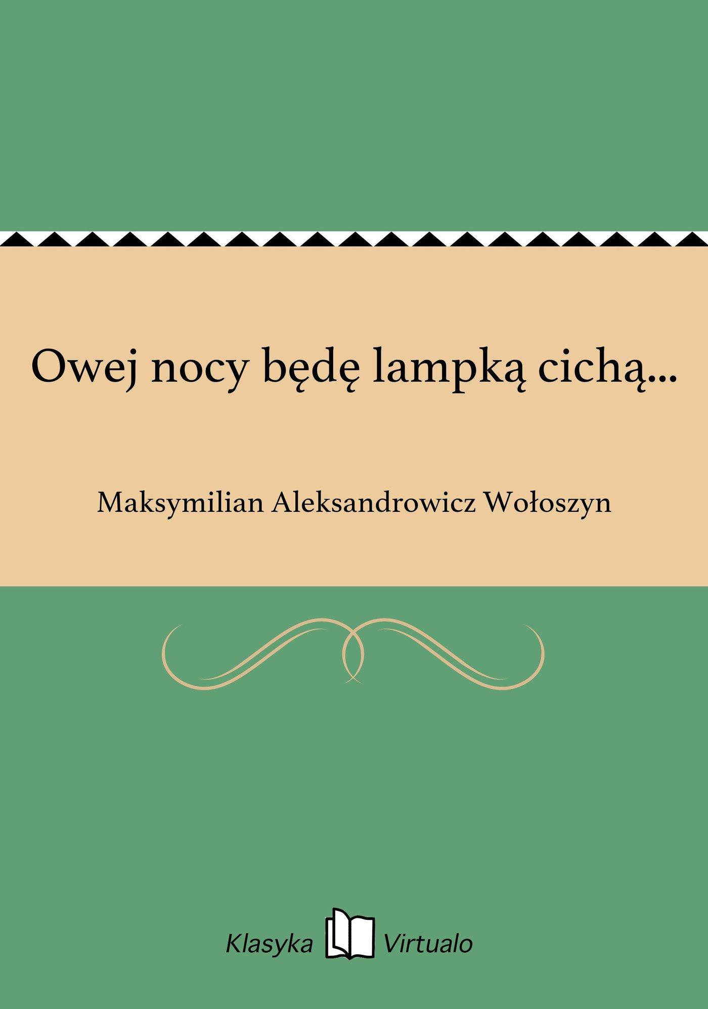 Owej nocy będę lampką cichą... - Ebook (Książka na Kindle) do pobrania w formacie MOBI