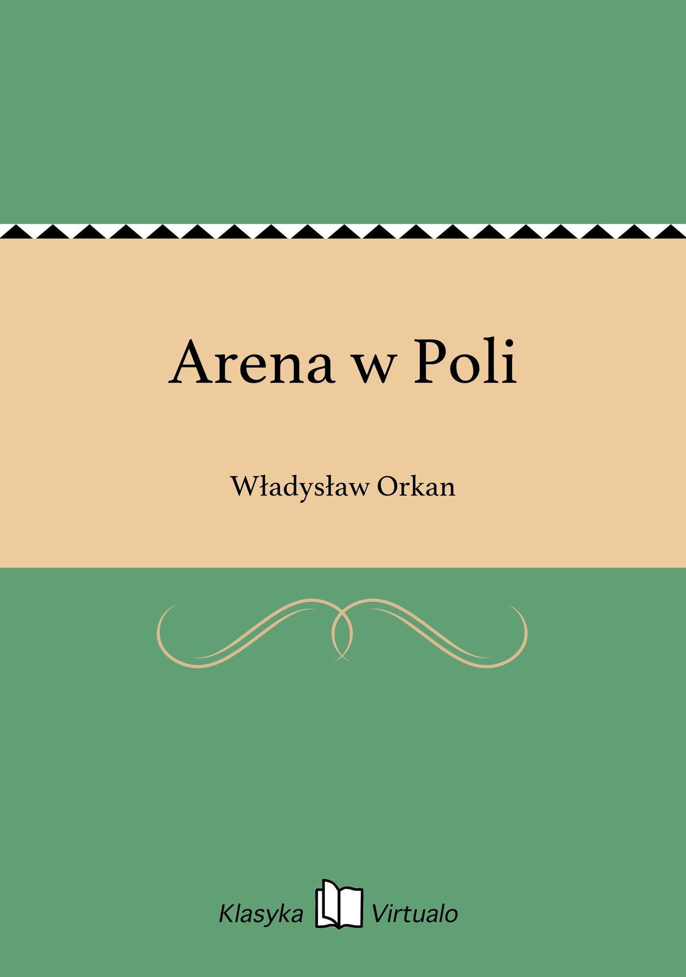 Arena w Poli - Ebook (Książka na Kindle) do pobrania w formacie MOBI