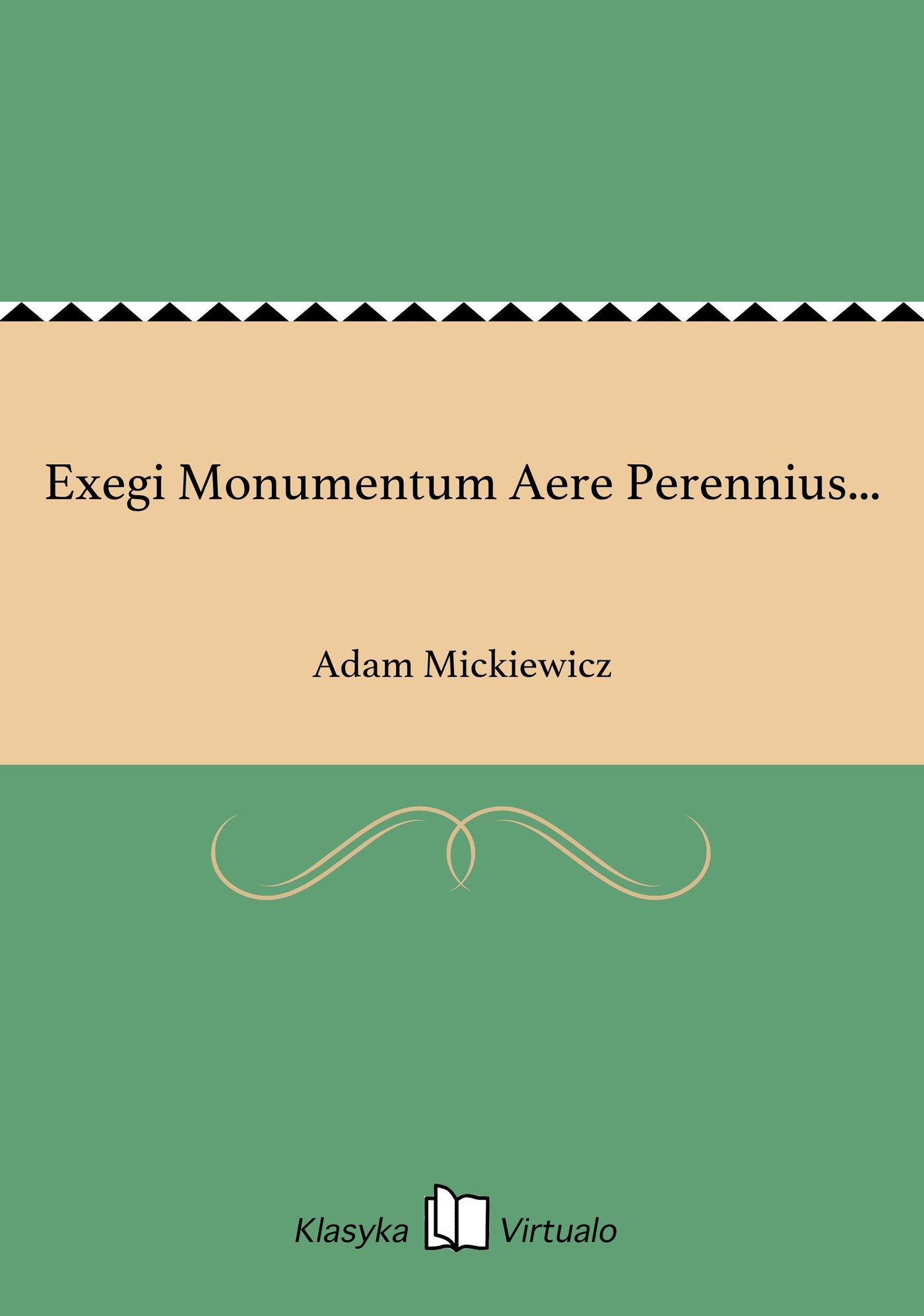 Exegi Monumentum Aere Perennius... - Ebook (Książka na Kindle) do pobrania w formacie MOBI