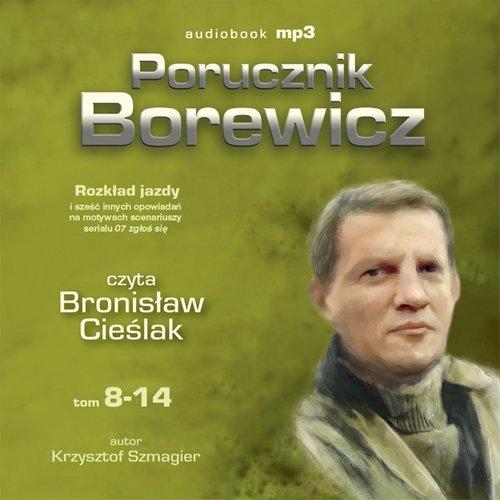 Porucznik Borewicz - Rozkład jazdy i inne nowele kryminalne (Tom 8-14) - Audiobook (Książka audio MP3) do pobrania w całości w archiwum ZIP