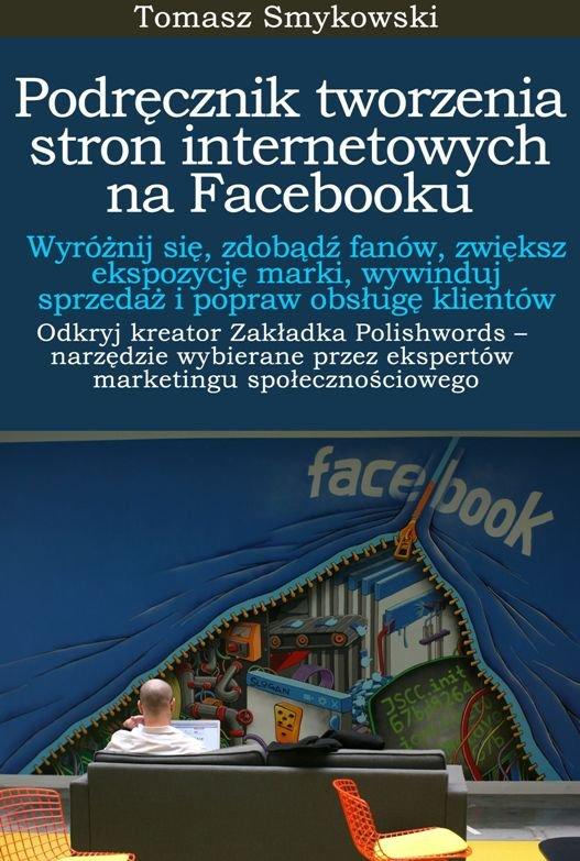 Podręcznik tworzenia stron internetowych na Facebooku - Ebook (Książka EPUB) do pobrania w formacie EPUB
