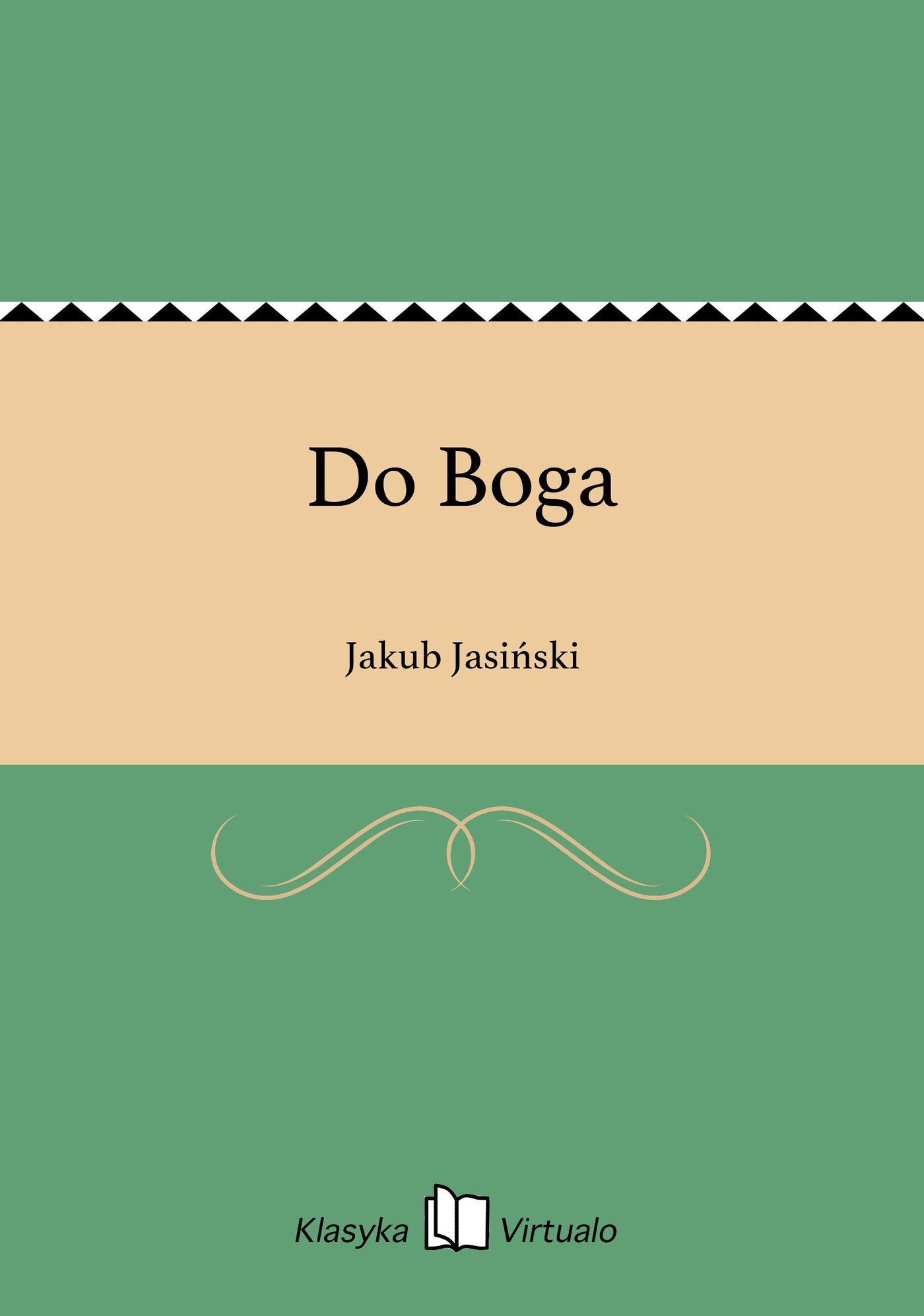 Do Boga - Ebook (Książka na Kindle) do pobrania w formacie MOBI
