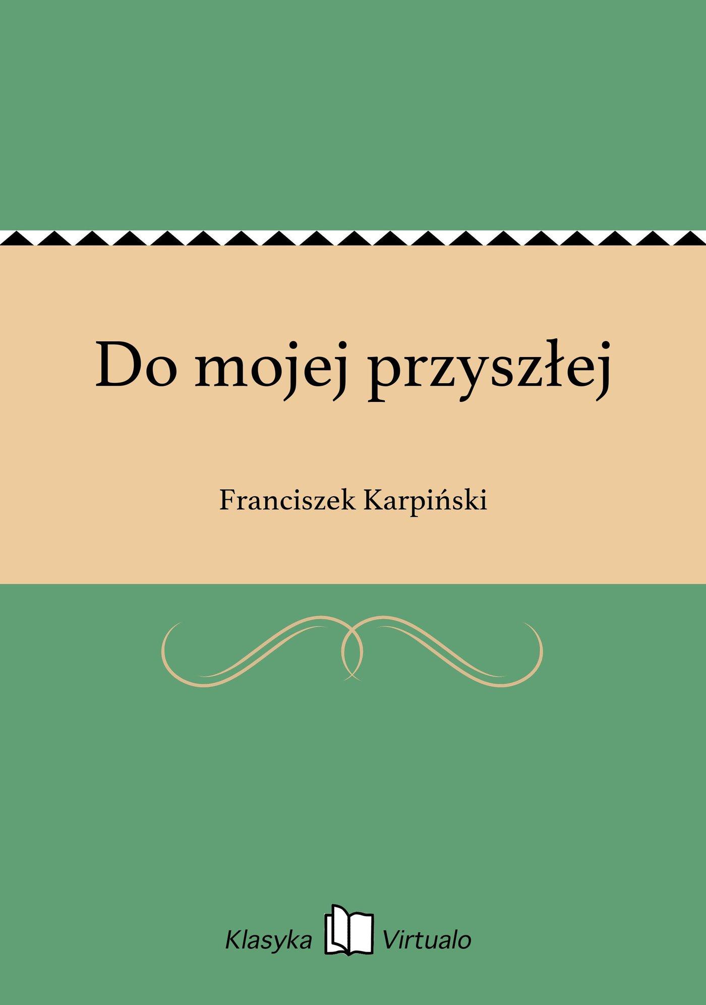 Do mojej przyszłej - Ebook (Książka na Kindle) do pobrania w formacie MOBI