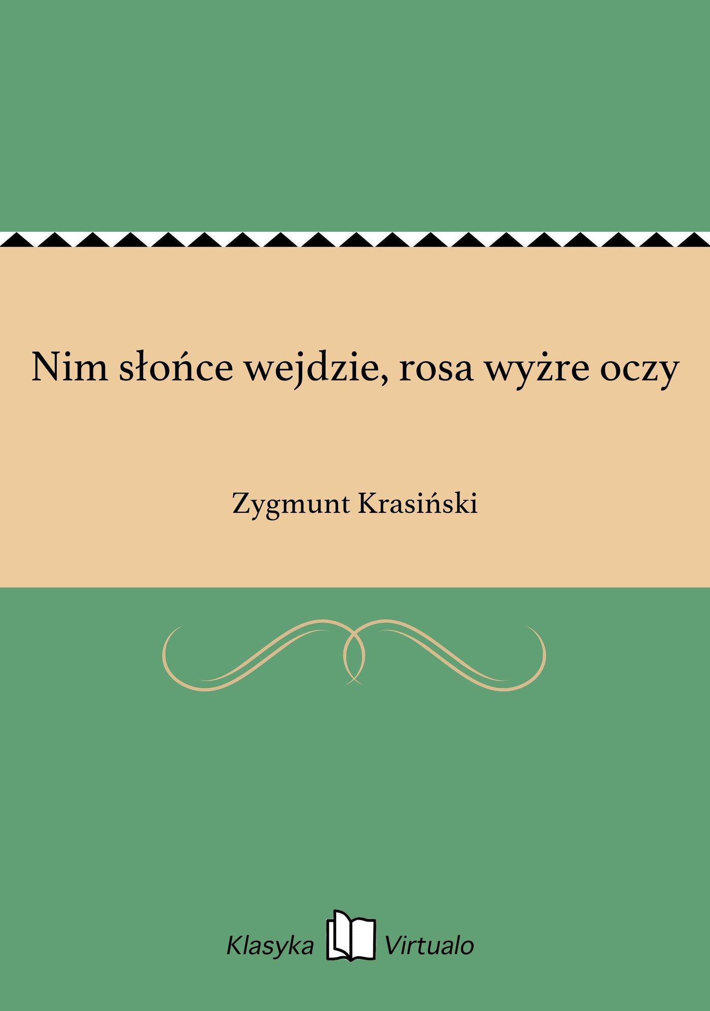 Nim słońce wejdzie, rosa wyżre oczy - Ebook (Książka na Kindle) do pobrania w formacie MOBI