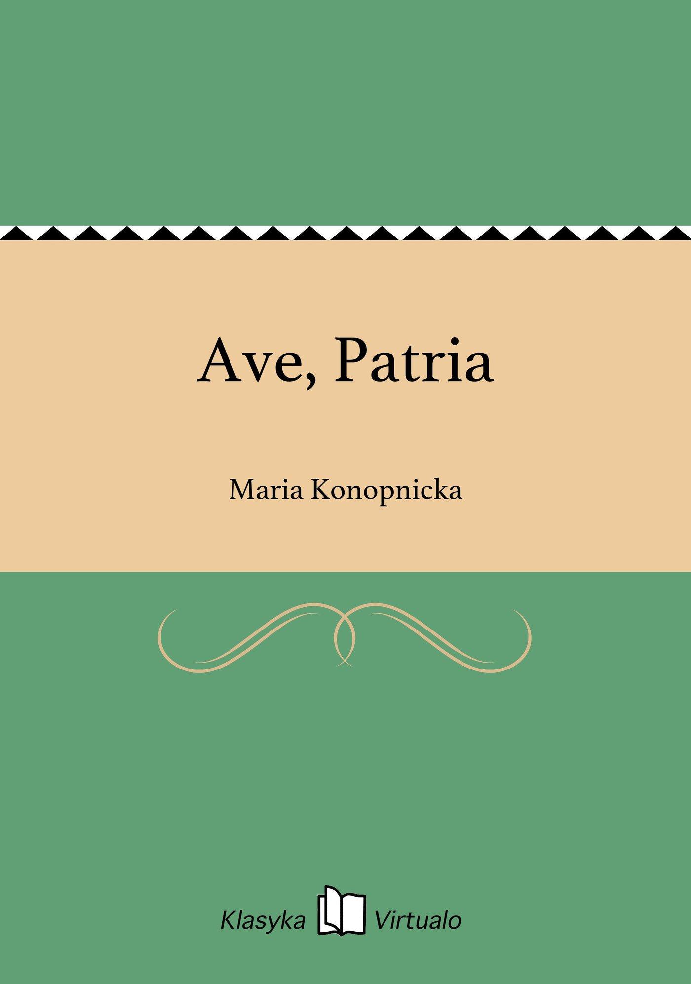 Ave, Patria - Ebook (Książka na Kindle) do pobrania w formacie MOBI