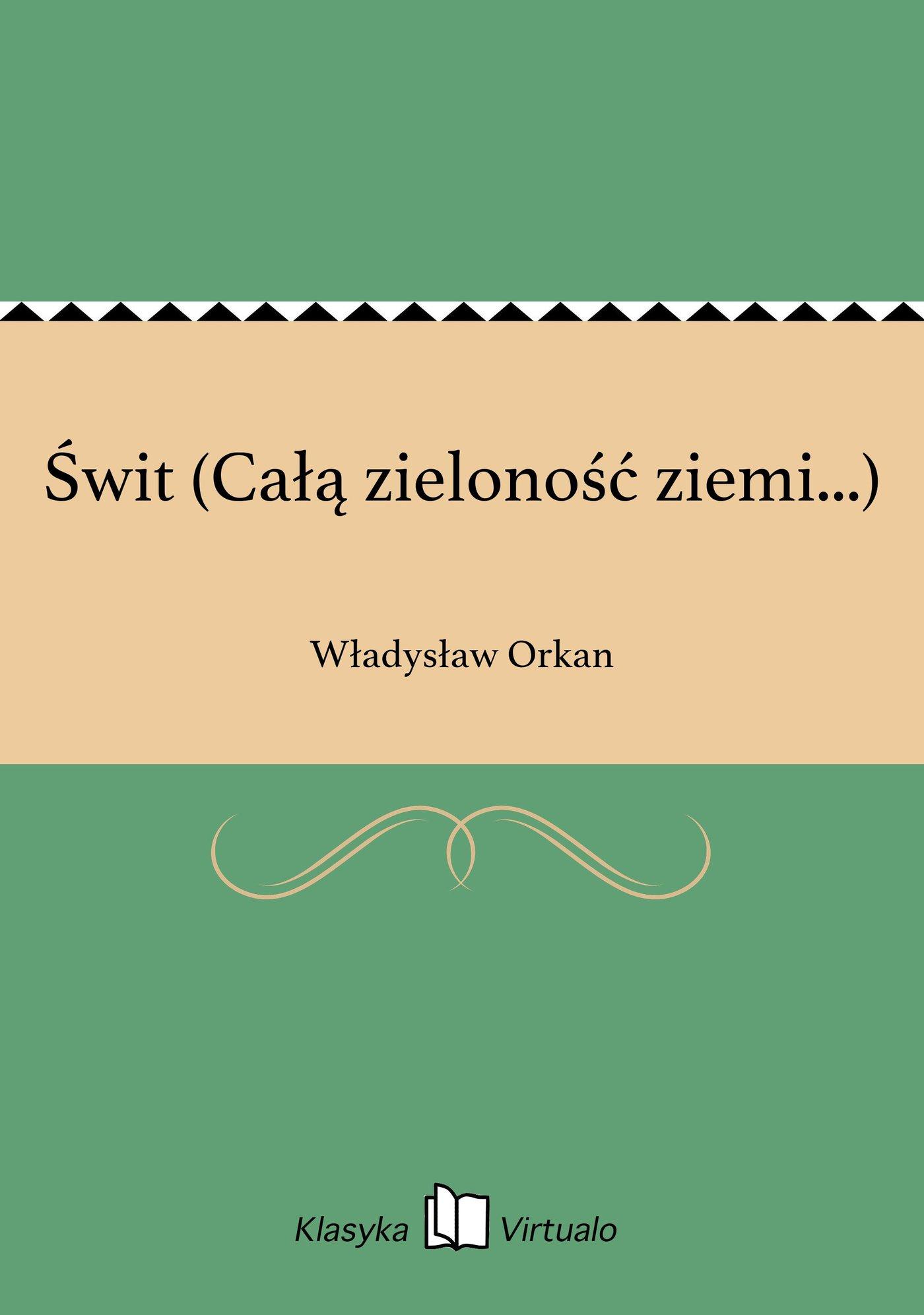 Świt (Całą zieloność ziemi...) - Ebook (Książka na Kindle) do pobrania w formacie MOBI
