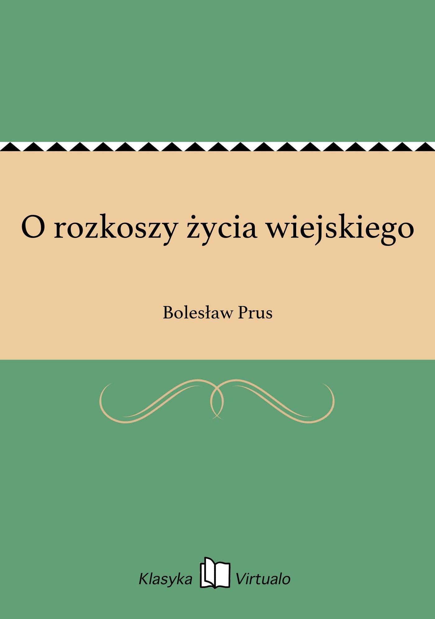 O rozkoszy życia wiejskiego - Ebook (Książka na Kindle) do pobrania w formacie MOBI