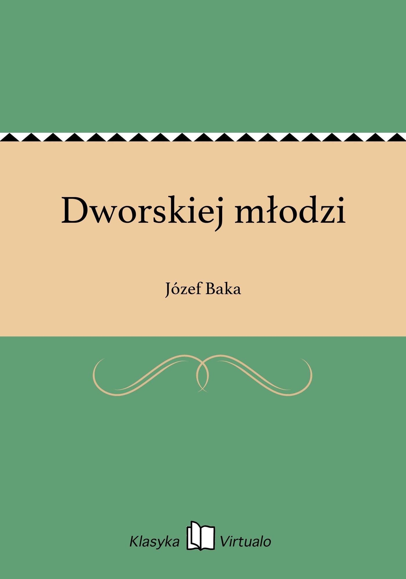 Dworskiej młodzi - Ebook (Książka na Kindle) do pobrania w formacie MOBI