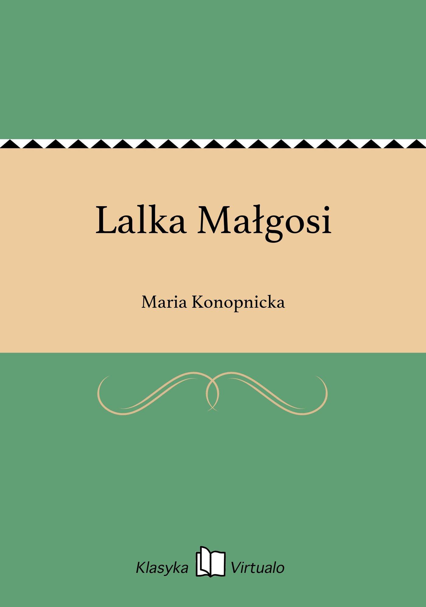 Lalka Małgosi - Ebook (Książka na Kindle) do pobrania w formacie MOBI