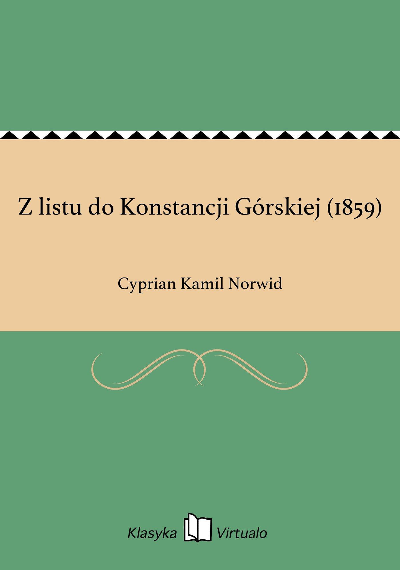Z listu do Konstancji Górskiej (1859) - Ebook (Książka na Kindle) do pobrania w formacie MOBI