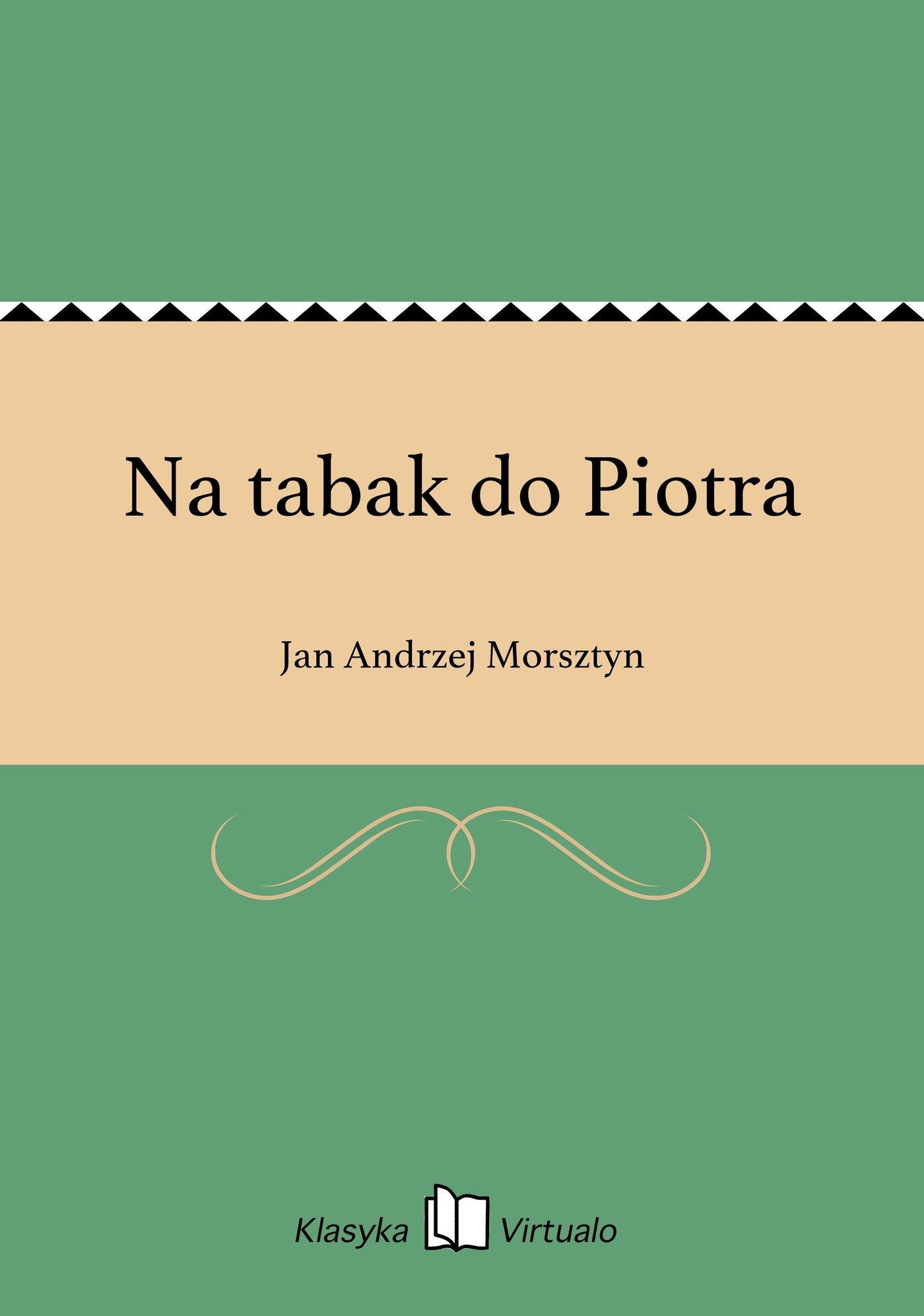 Na tabak do Piotra - Ebook (Książka na Kindle) do pobrania w formacie MOBI