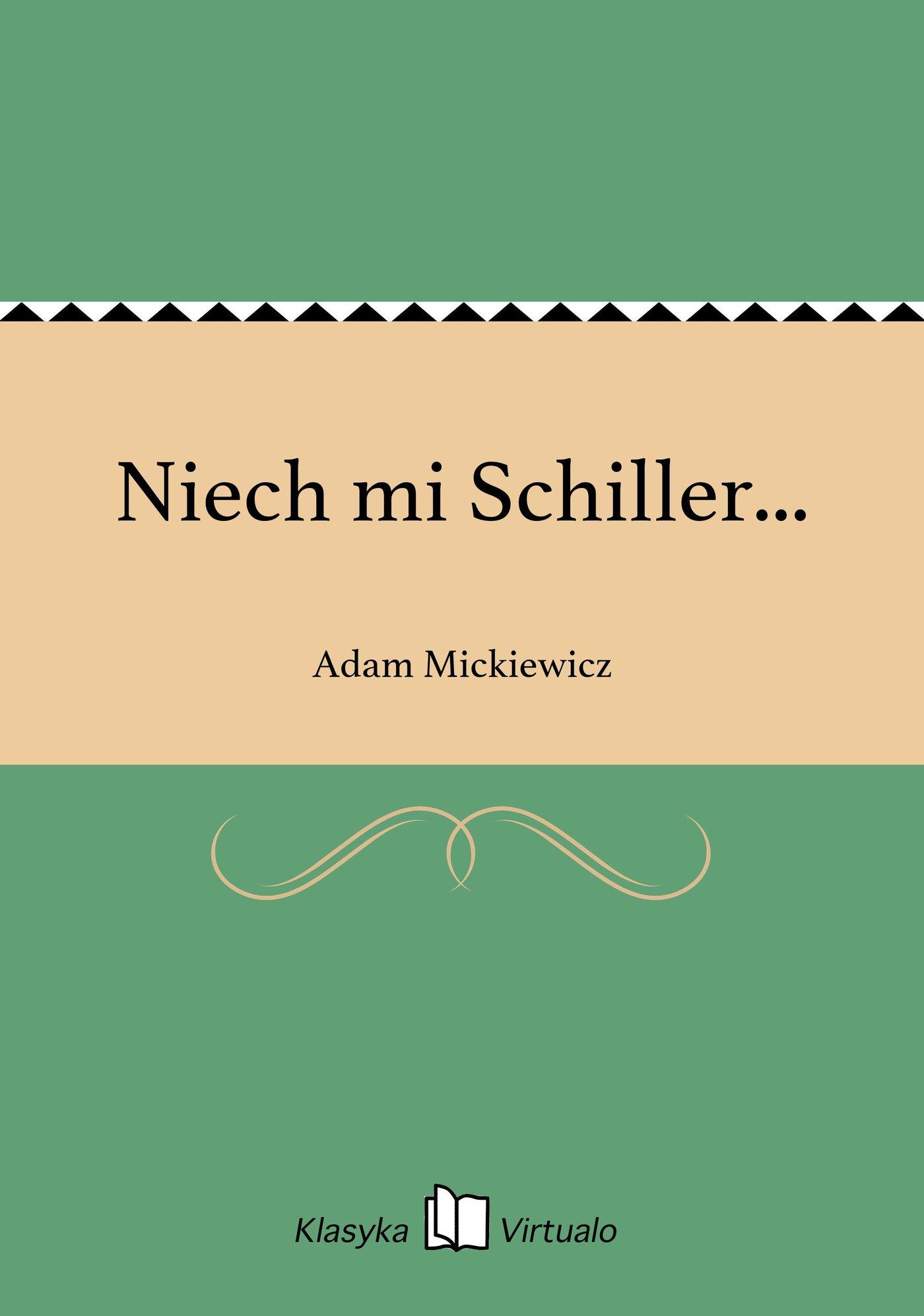 Niech mi Schiller... - Ebook (Książka na Kindle) do pobrania w formacie MOBI