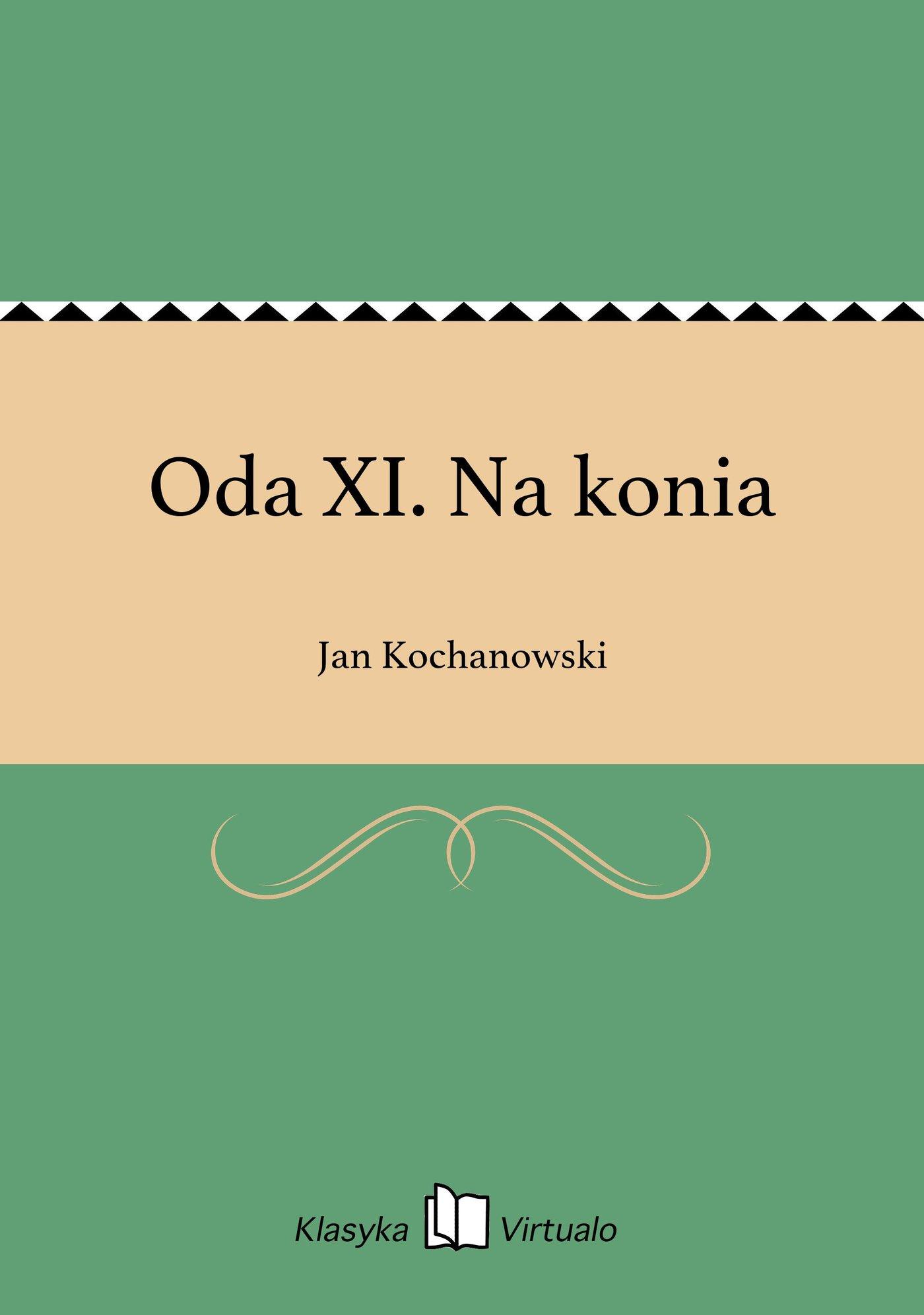 Oda XI. Na konia - Ebook (Książka na Kindle) do pobrania w formacie MOBI