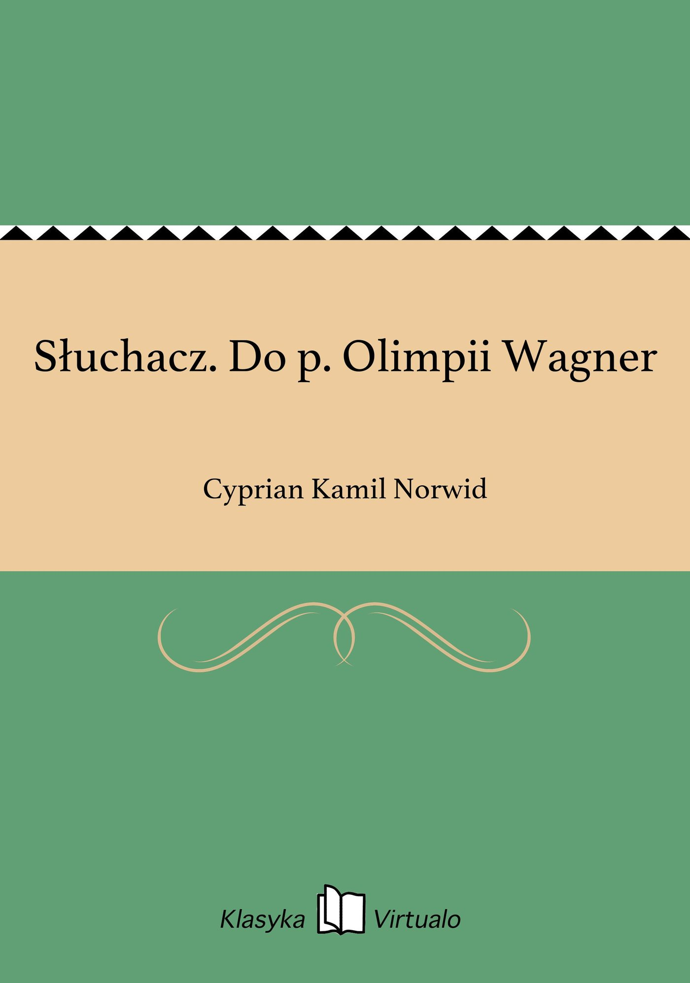 Słuchacz. Do p. Olimpii Wagner - Ebook (Książka na Kindle) do pobrania w formacie MOBI
