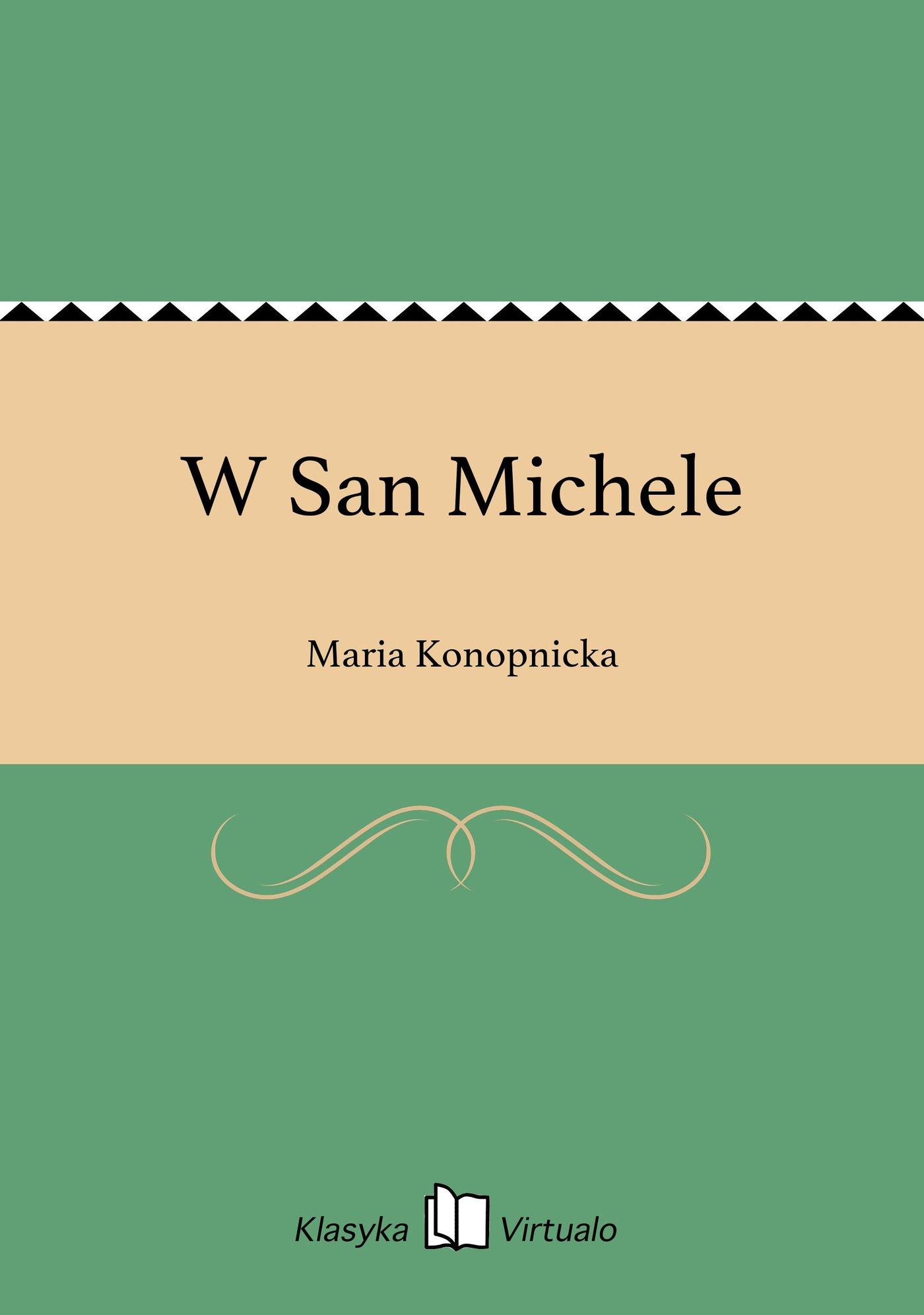 W San Michele - Ebook (Książka na Kindle) do pobrania w formacie MOBI