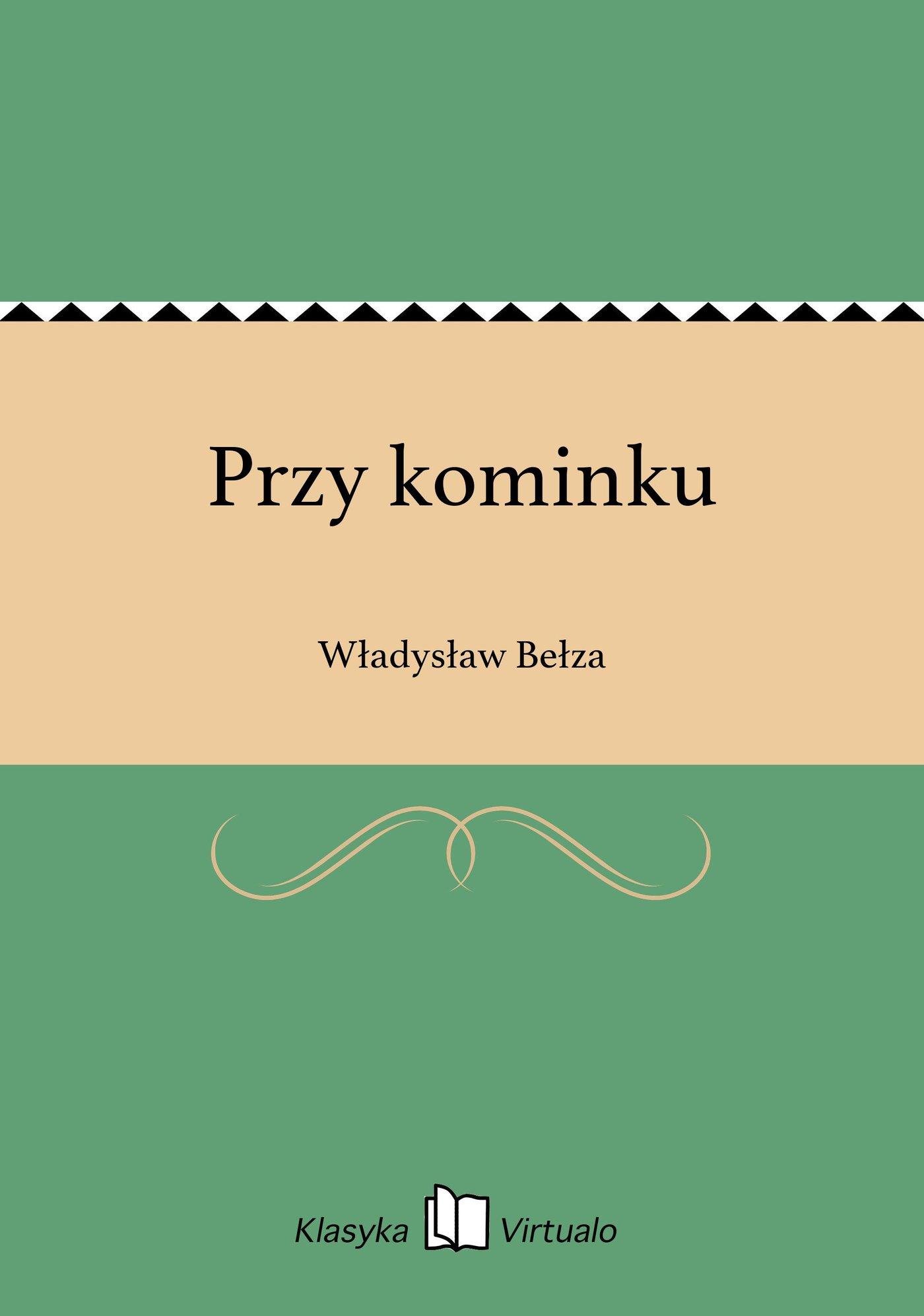 Przy kominku - Ebook (Książka na Kindle) do pobrania w formacie MOBI