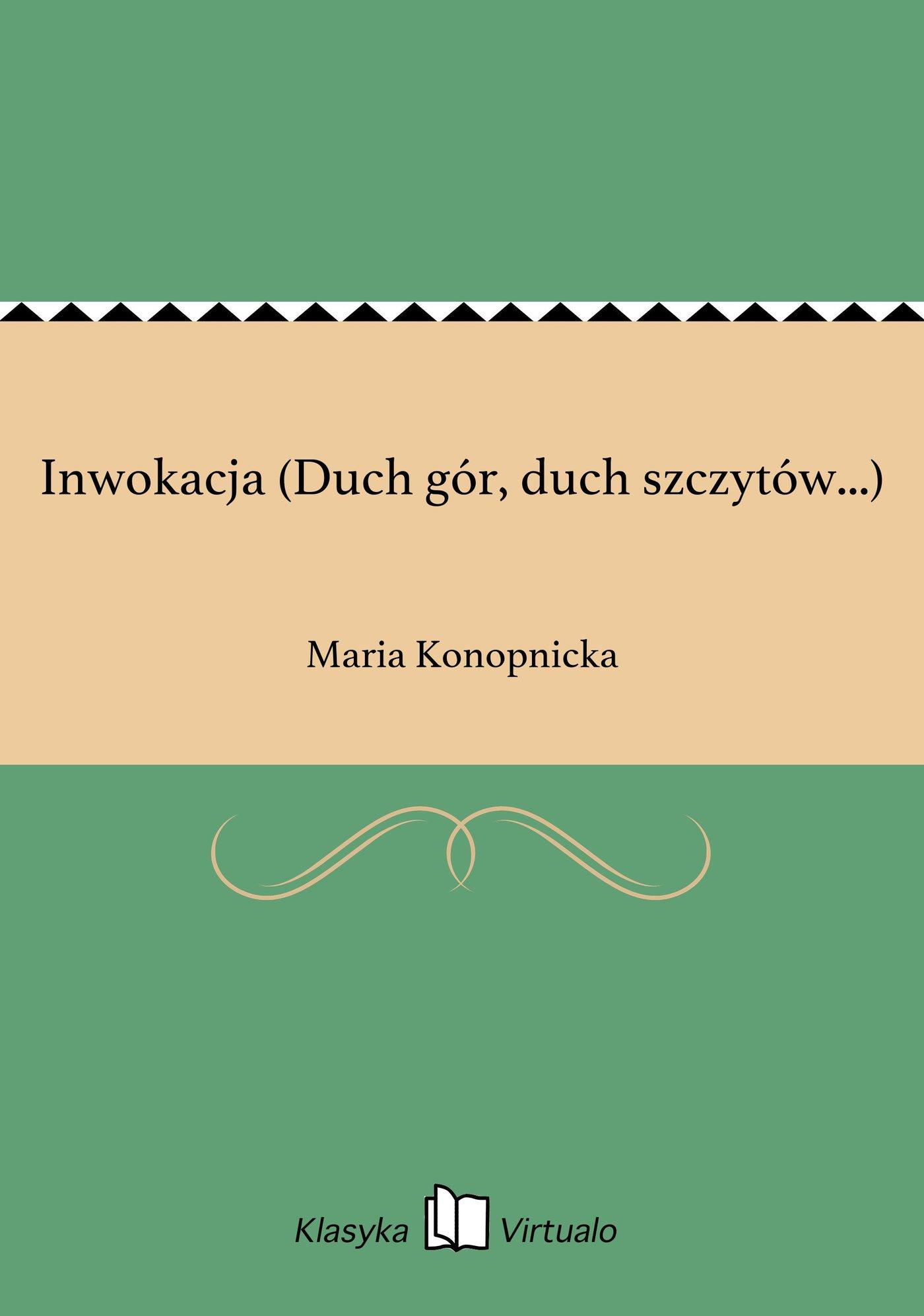 Inwokacja (Duch gór, duch szczytów...) - Ebook (Książka na Kindle) do pobrania w formacie MOBI