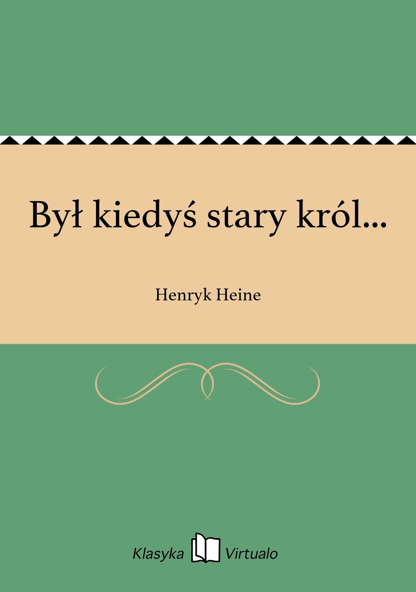 Był kiedyś stary król... - Ebook (Książka na Kindle) do pobrania w formacie MOBI