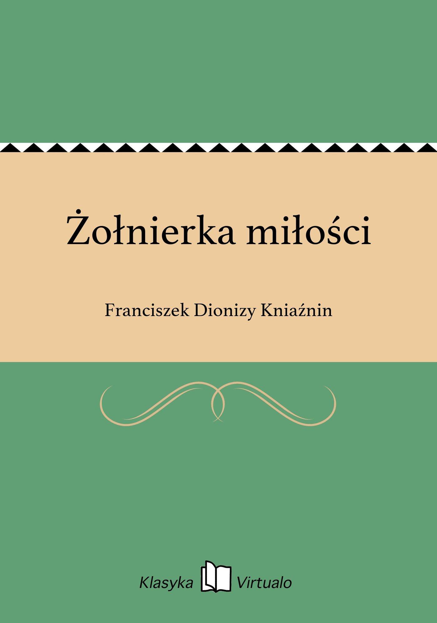 Żołnierka miłości - Ebook (Książka na Kindle) do pobrania w formacie MOBI