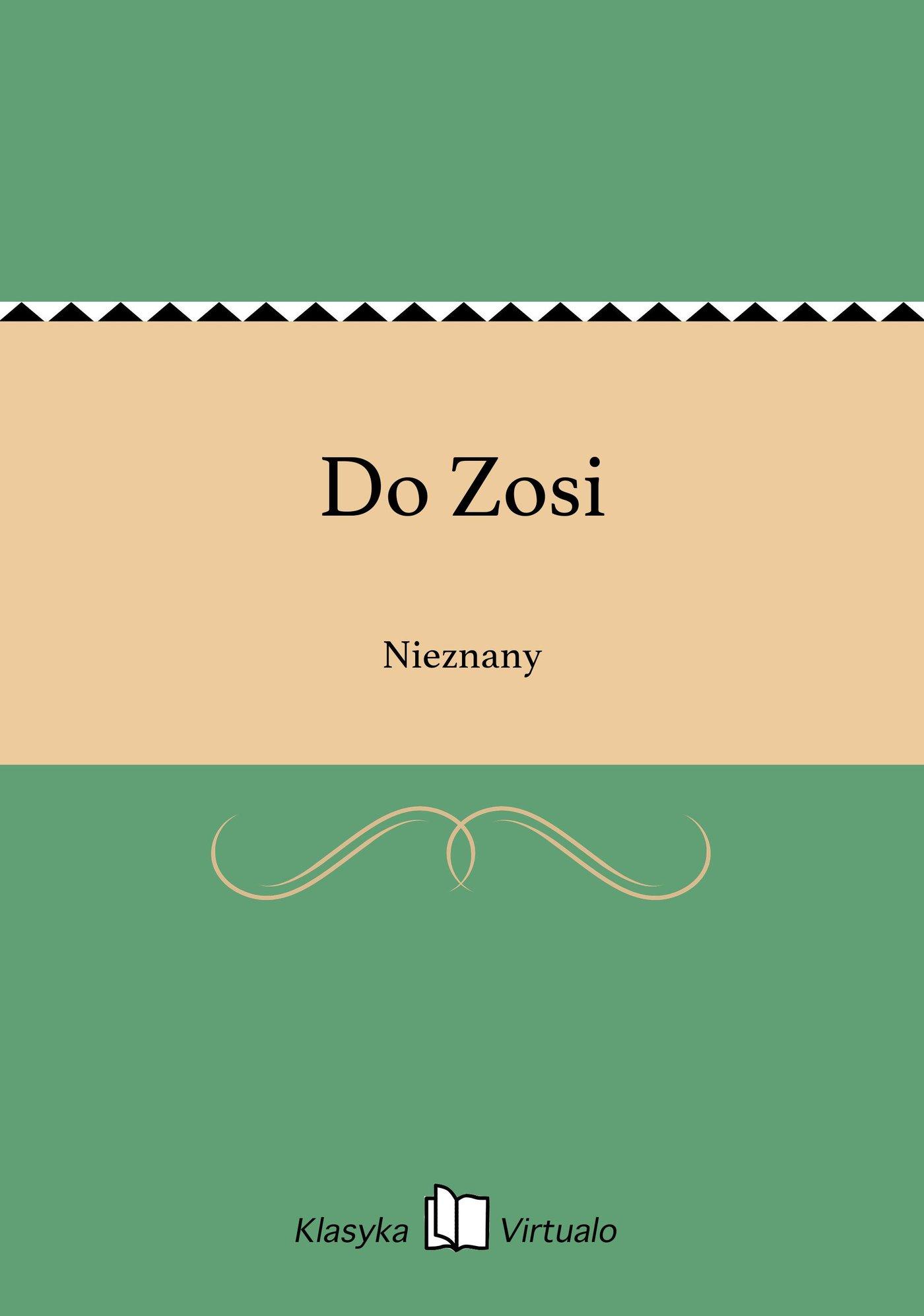 Do Zosi - Ebook (Książka na Kindle) do pobrania w formacie MOBI
