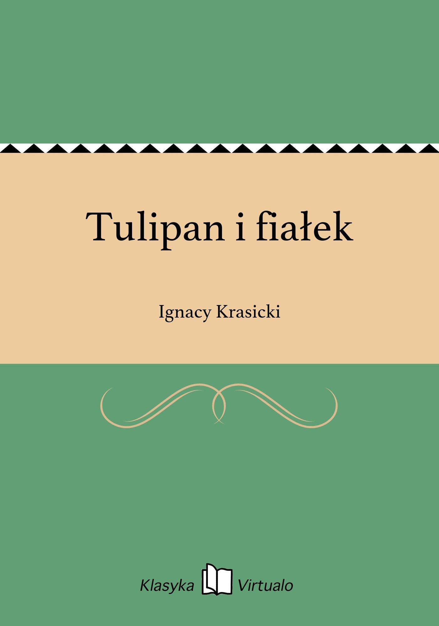 Tulipan i fiałek - Ebook (Książka na Kindle) do pobrania w formacie MOBI