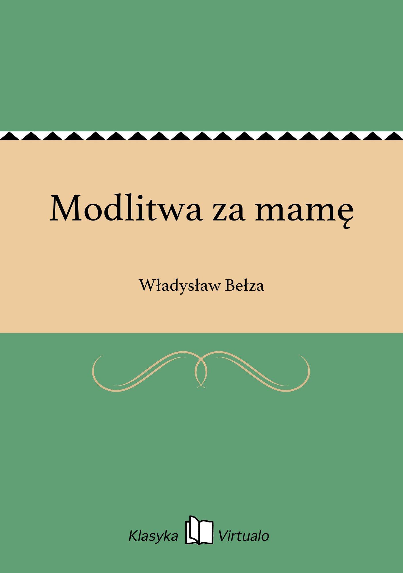 Modlitwa za mamę - Ebook (Książka na Kindle) do pobrania w formacie MOBI