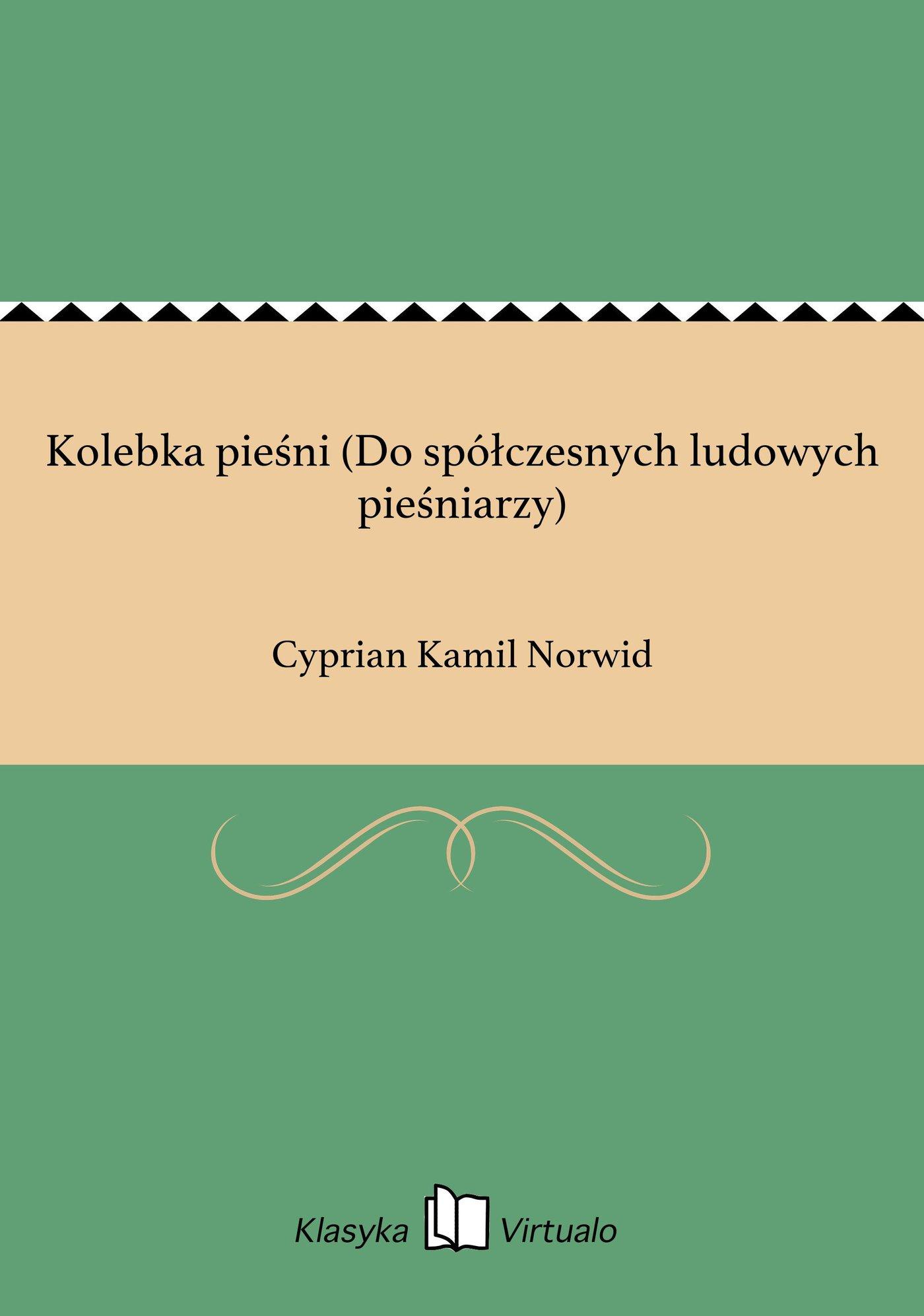 Kolebka pieśni (Do spółczesnych ludowych pieśniarzy) - Ebook (Książka na Kindle) do pobrania w formacie MOBI