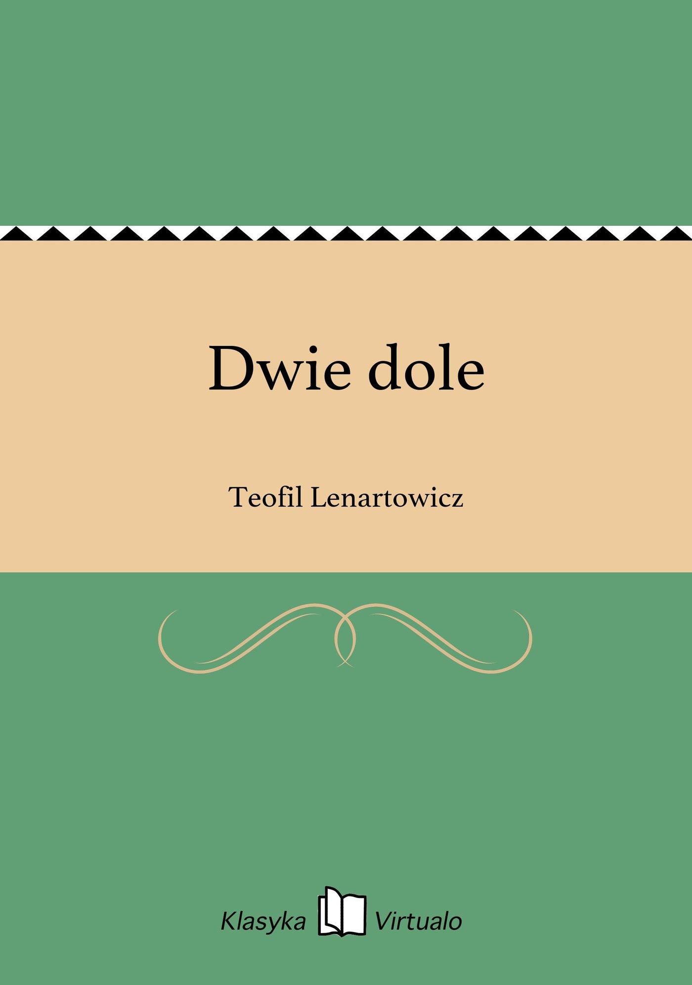 Dwie dole - Ebook (Książka na Kindle) do pobrania w formacie MOBI
