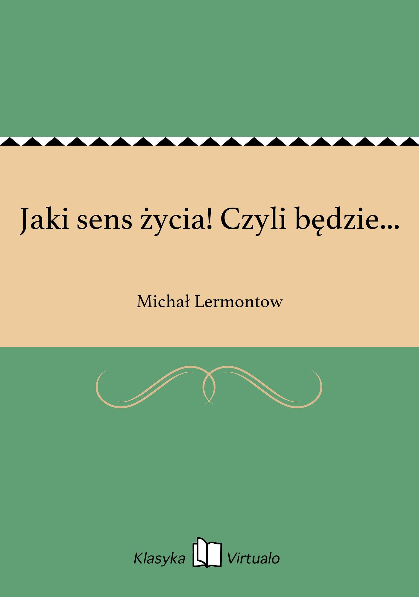 Jaki sens życia! Czyli będzie... - Ebook (Książka na Kindle) do pobrania w formacie MOBI