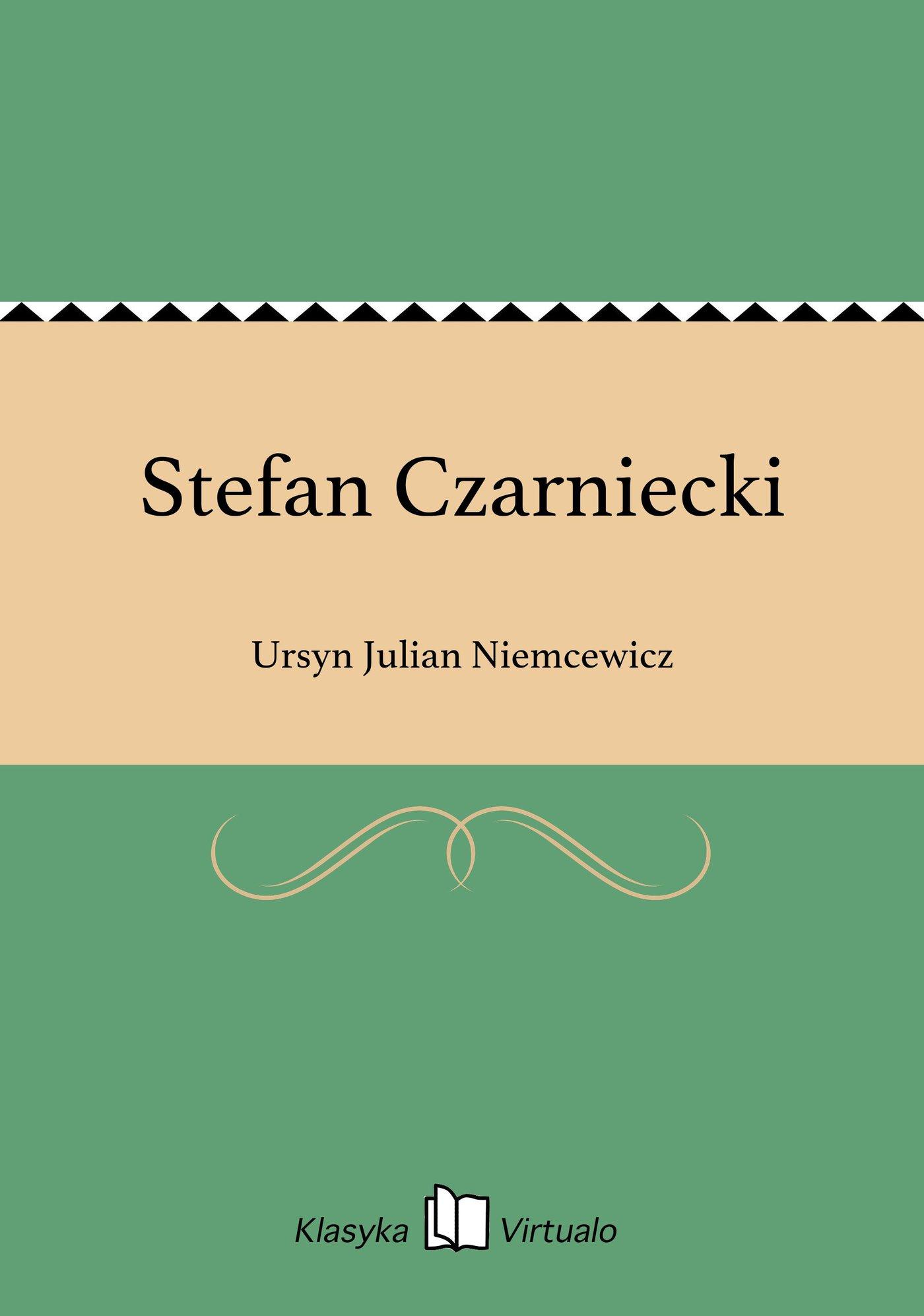 Stefan Czarniecki - Ebook (Książka na Kindle) do pobrania w formacie MOBI