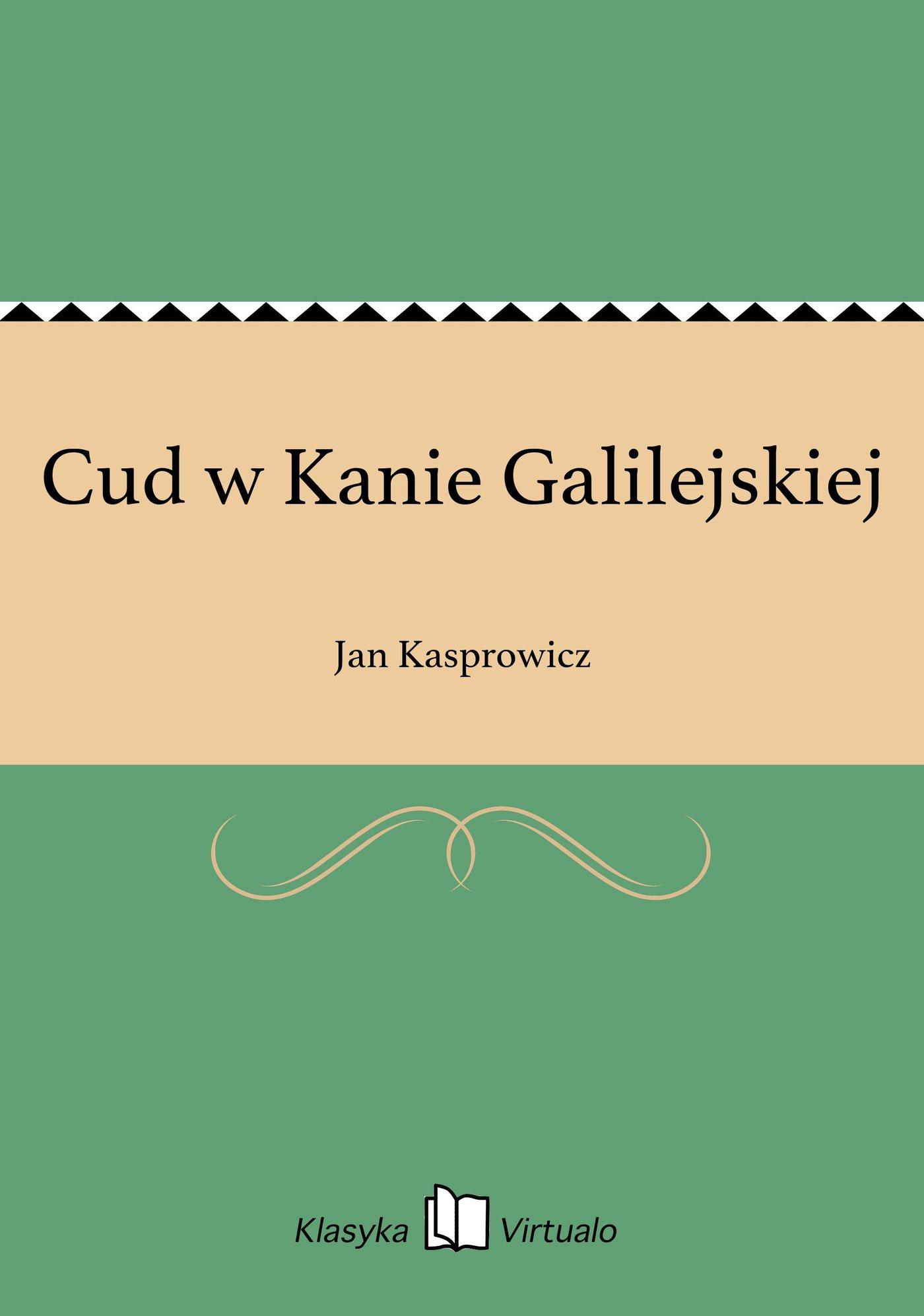 Cud w Kanie Galilejskiej - Ebook (Książka na Kindle) do pobrania w formacie MOBI