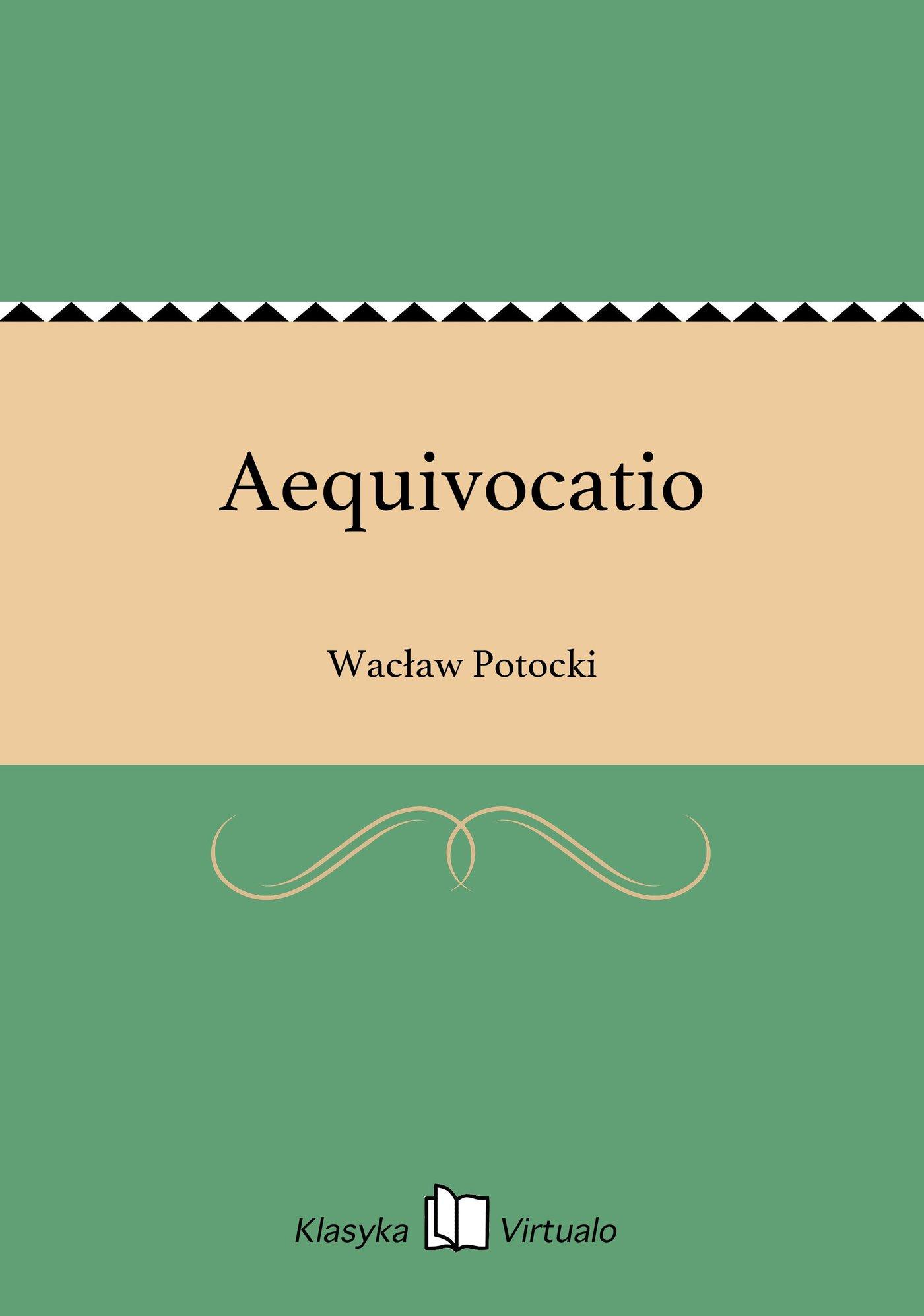 Aequivocatio - Ebook (Książka na Kindle) do pobrania w formacie MOBI