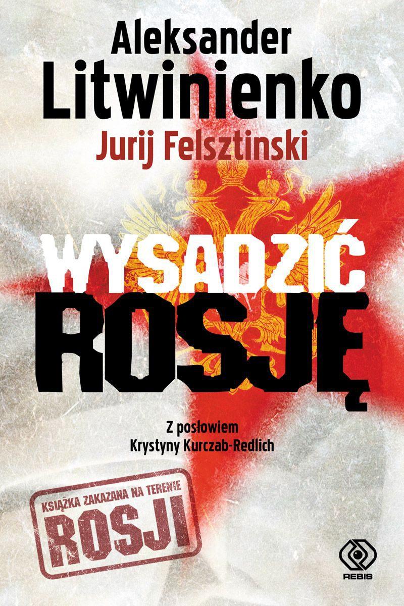 Wysadzić Rosję. Kulisy intryg FSB - Ebook (Książka EPUB) do pobrania w formacie EPUB