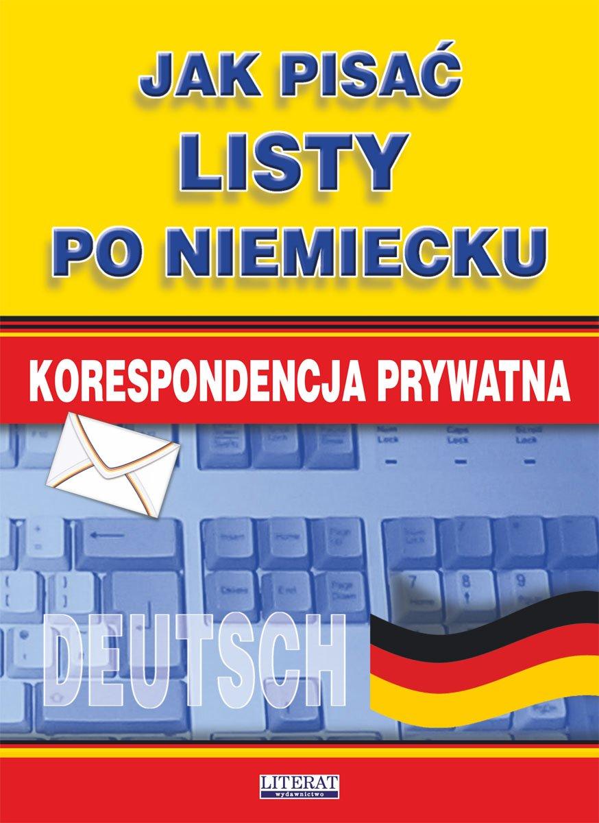 Jak Pisać Listy Po Niemiecku Korespondencja Prywatna Ebook