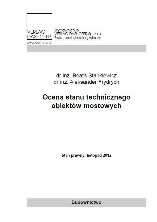 Ocena stanu technicznego obiektów mostowych - Ebook (Książka PDF) do pobrania w formacie PDF