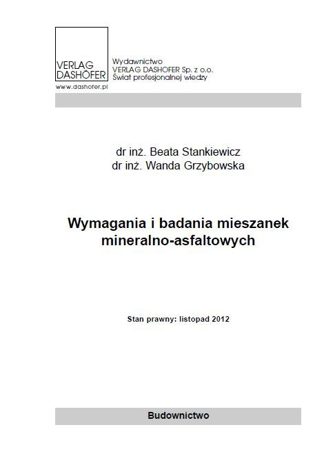 Wymagania i badania mieszanek mineralno asfaltowych. - Ebook (Książka PDF) do pobrania w formacie PDF