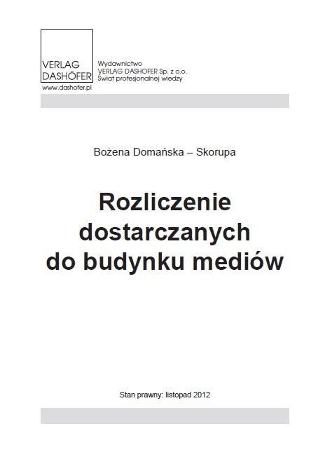 Rozliczenie dostarczanych do budynków mediów - Ebook (Książka PDF) do pobrania w formacie PDF