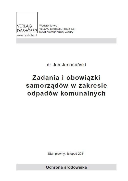 Zadania i obowiązki samorządów w zakresie odpadów komunalnych - Ebook (Książka PDF) do pobrania w formacie PDF