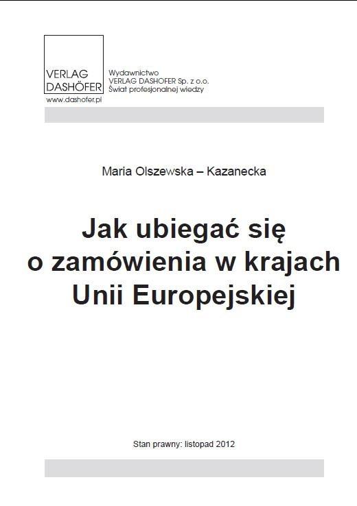 Jak ubiegać się o zamówienia w krajach Unii Europejskiej? - Ebook (Książka PDF) do pobrania w formacie PDF