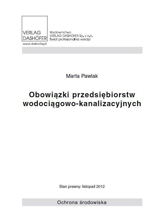 Obowiązki przedsiębiorstw wodociągowo- kanalizacyjnych - Ebook (Książka PDF) do pobrania w formacie PDF