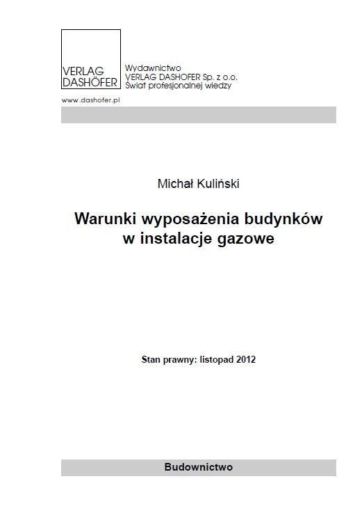 Warunki wyposażenia budynków w instalacje gazowe - Ebook (Książka PDF) do pobrania w formacie PDF