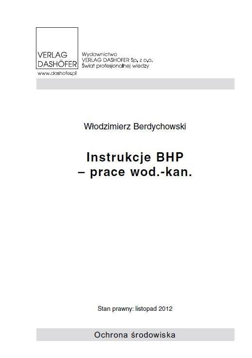 Instrukcje BHP - prace wod.- kan. - Ebook (Książka PDF) do pobrania w formacie PDF
