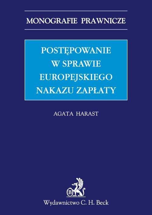 Postępowanie w sprawie europejskiego nakazu zapłaty - Ebook (Książka PDF) do pobrania w formacie PDF