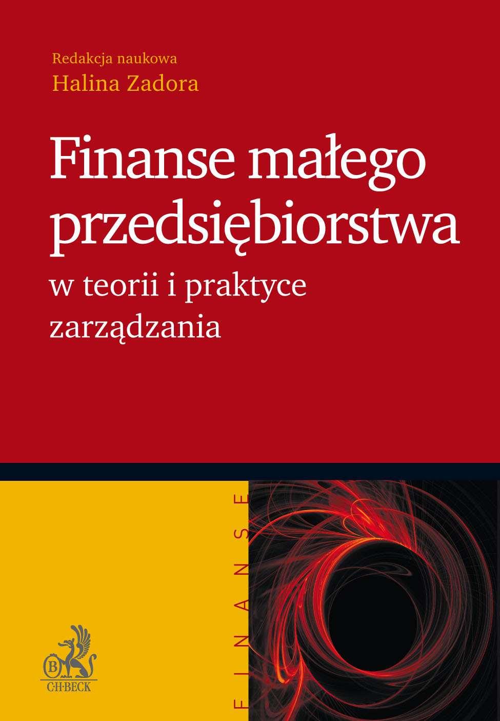 Finanse małego przedsiębiorstwa w teorii i praktyce zarządzania - Ebook (Książka PDF) do pobrania w formacie PDF