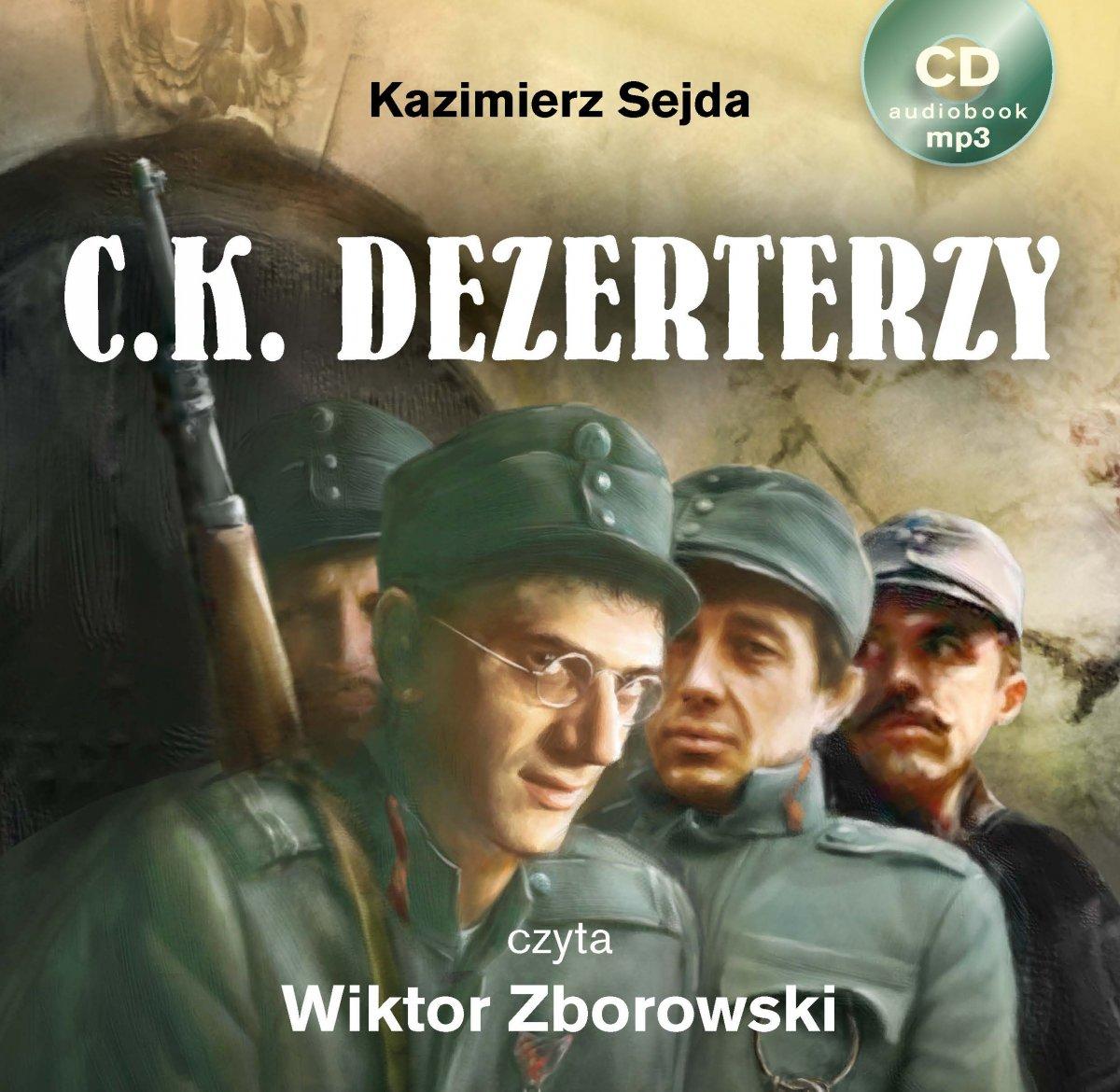C.K. Dezerterzy - Audiobook (Książka audio MP3) do pobrania w całości w archiwum ZIP